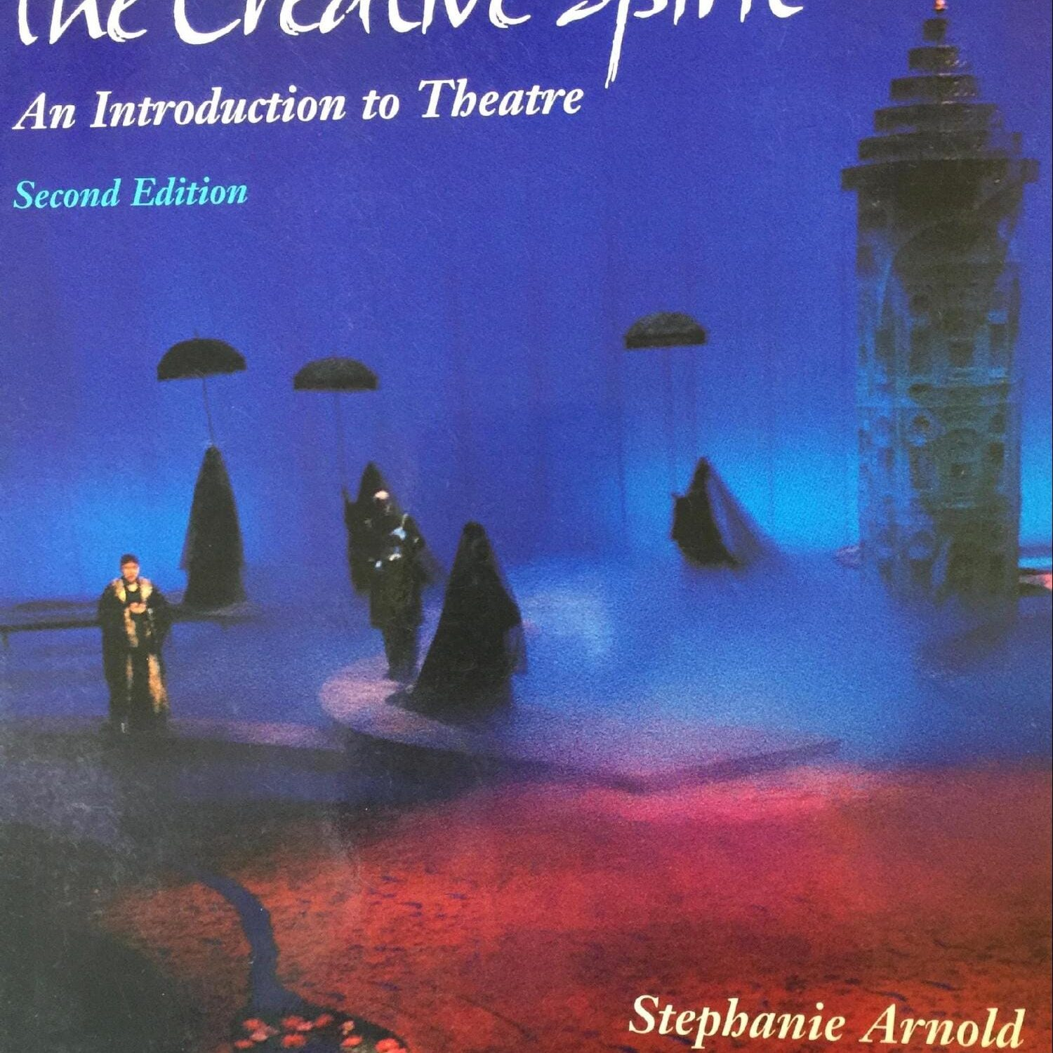 Editorial consultant, Mayfield Publications' The Creative Spirit: (Stephanie Arnold) Second Edition, 1999