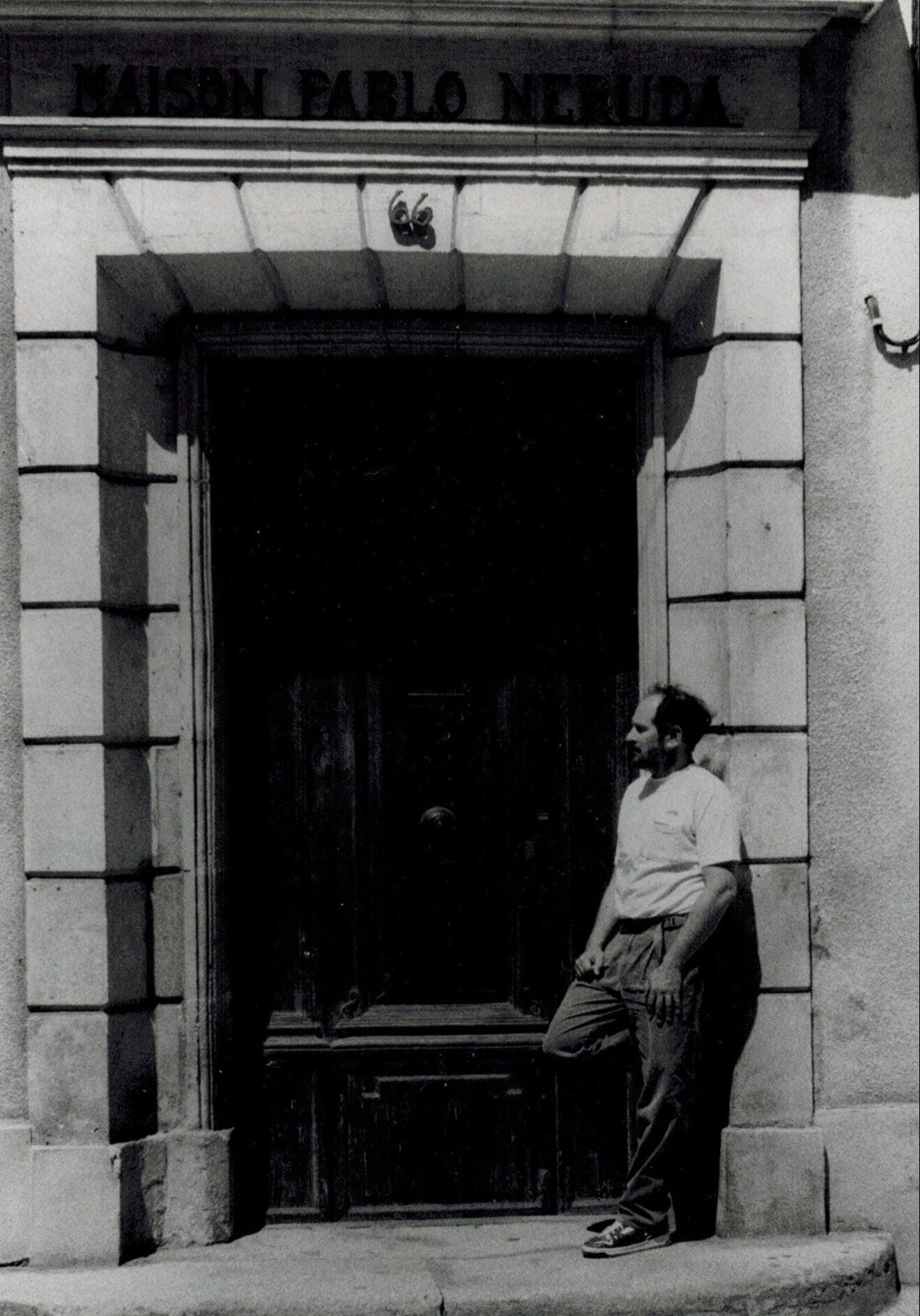 Joel Eis at the door of Pablo Neruda's house Arles, France. 1990 (photo, T. Labori)